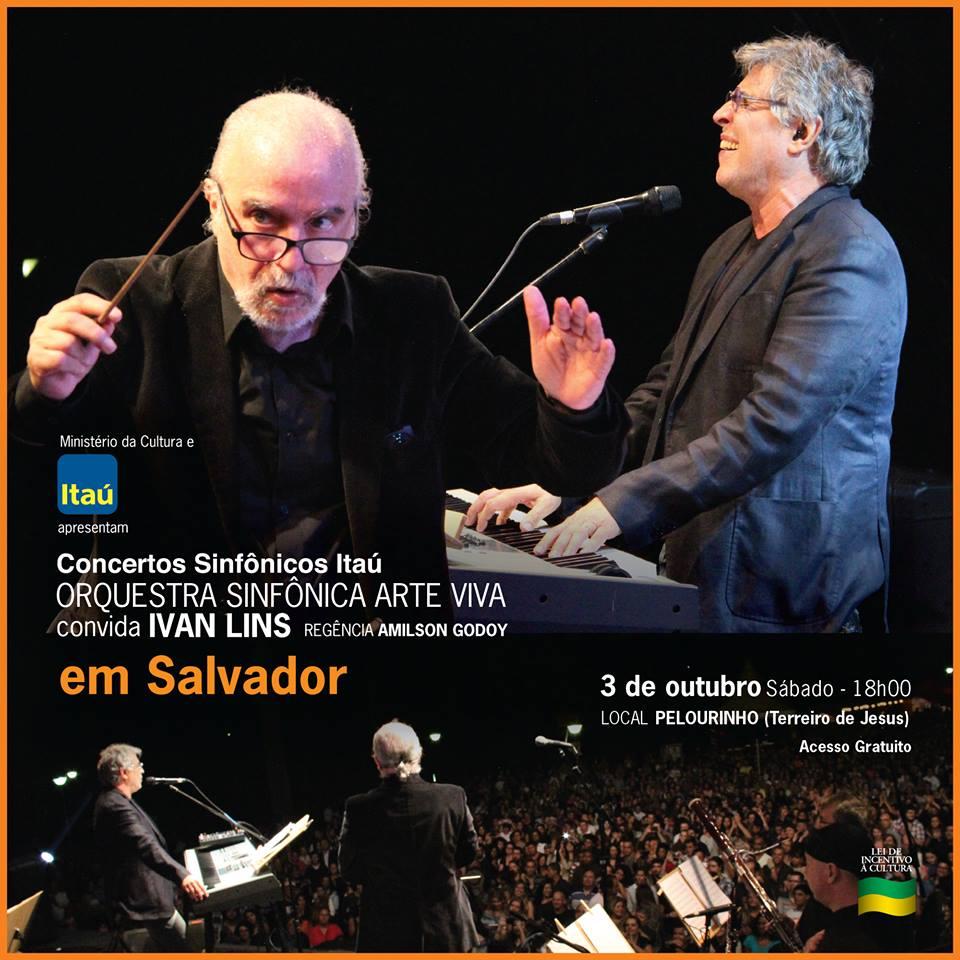 Orquestra Arte Viva e Ivan Lins no Pelourinho