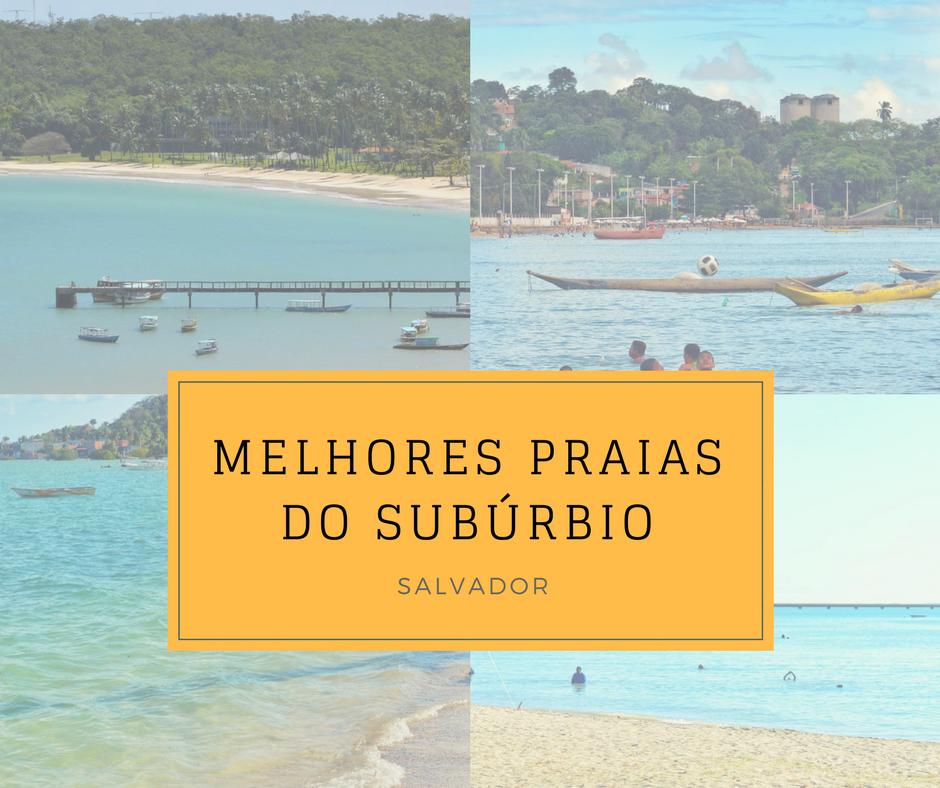 Quais as melhores praias do Subúrbio de Salvador?