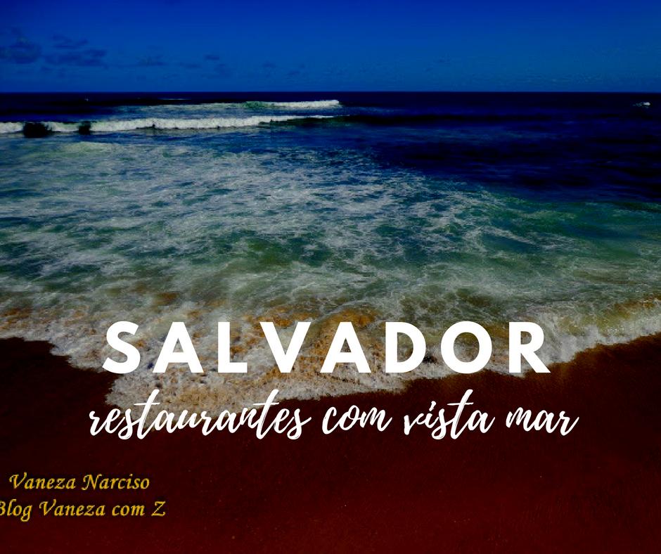 Restaurantes com vista para o mar em Salvador