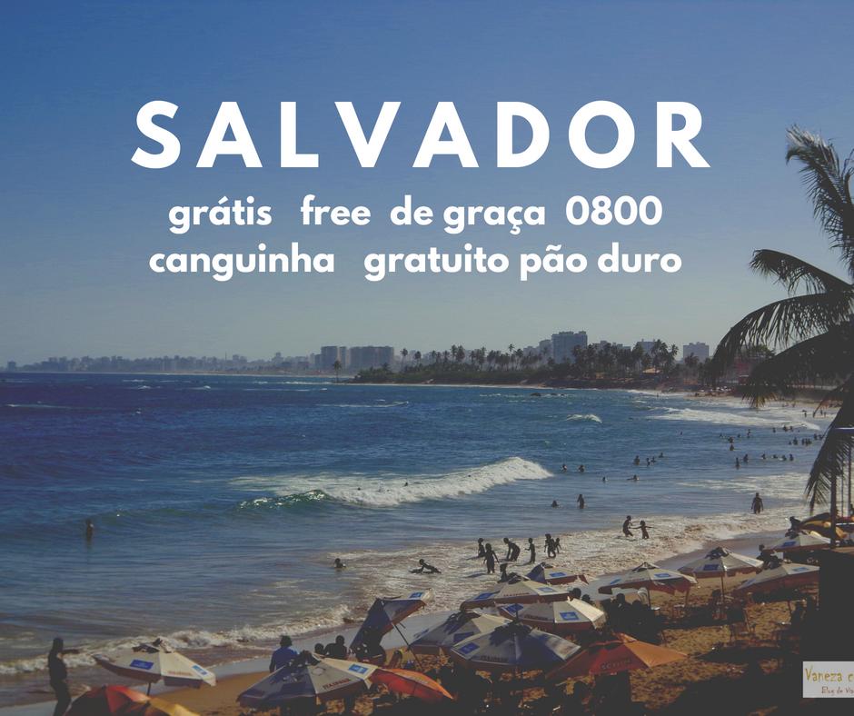 O que fazer de graça em Salvador: atrações imperdíveis