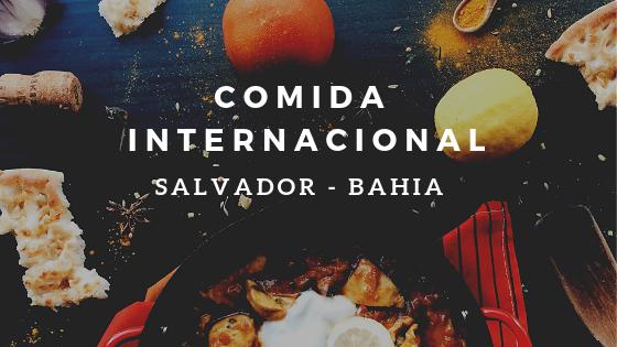 restaurantes de comida internacional em salvador