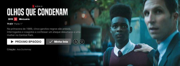 Olhos que condenam – uma série Netflix – resenha